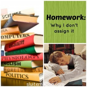 Why I Don't Assign Homework